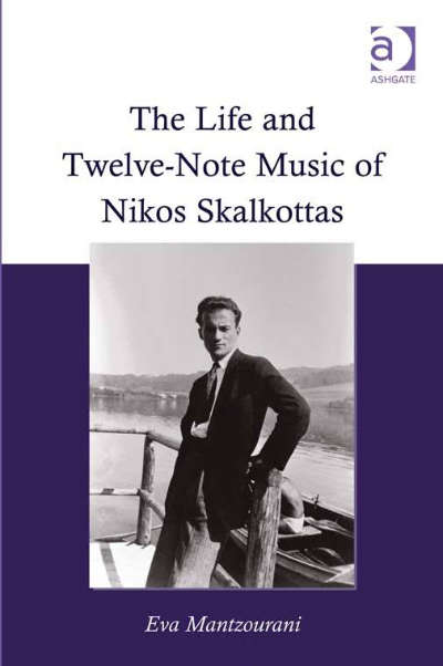 The Life and Twelve-Note Music of Nikos Skalkottas